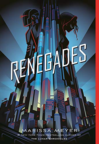 Renegades (Renegades, 1) -  Meyer, Marissa, Paperback