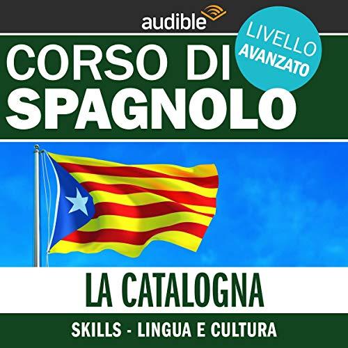 La Catalogna - Lingua e cultura cover art