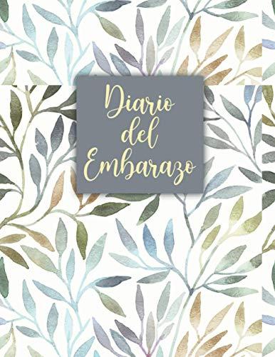 DiariodelEmbarazo: Baby Journal Embarazo / Planificador De Embarazo / Libro De Recuerdos...