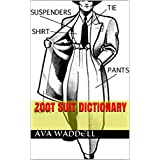 Zoot Suit Dictionary (English Edition)