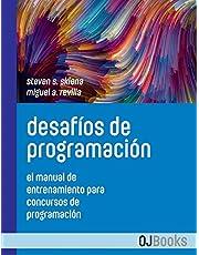 Desafíos de programación: El manual de entrenamiento para concursos de programación