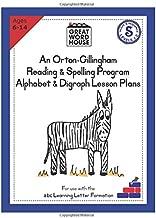 An Orton-Gillingham Reading & Spelling Program Alphabet & Digraph Lesson Plans