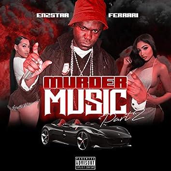 Murder Music, Pt. 2
