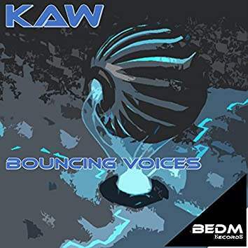 Bouncing Voices