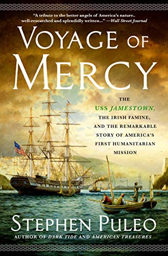 Compare Textbook Prices for Voyage of Mercy: The USS Jamestown, the Irish Famine, and the Remarkable Story of America's First Humanitarian Mission  ISBN 9781250797117 by Puleo, Stephen