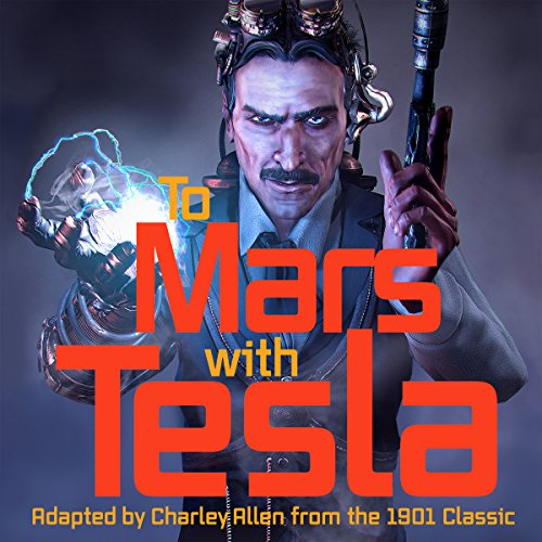 To Mars with Tesla audiobook cover art