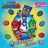 Operation Easter Egg [With One Sheet of Stickers] (PJ Masks)
