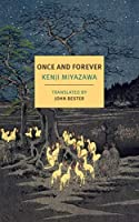 Once and Forever: The Tales of Kenji Miyazawa (New York Review Books Classics)