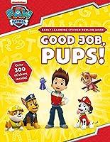 Good Job, Pups! Sticker Reward Book (Paw Patrol)
