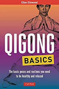 OXX]▫ PDF Free Qigong Basics The Basic Poses and Routines