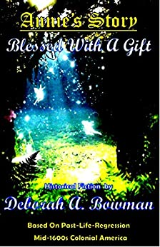 Annie's Story, Blessed With A Gift by [Deborah A. Bowman]