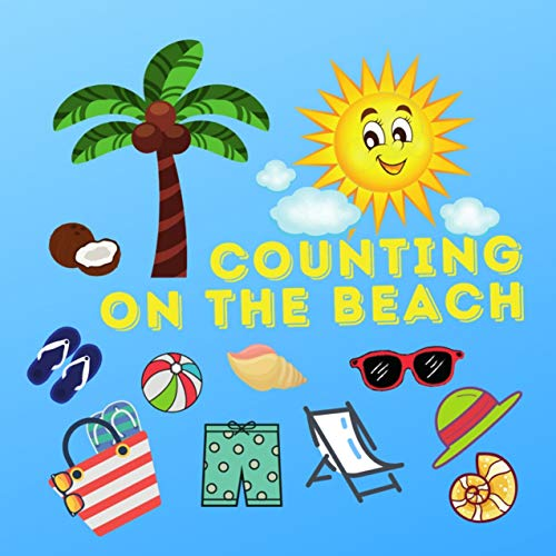Counting on the Beach: Summer  Counting Book for Toddlers (English Edition)