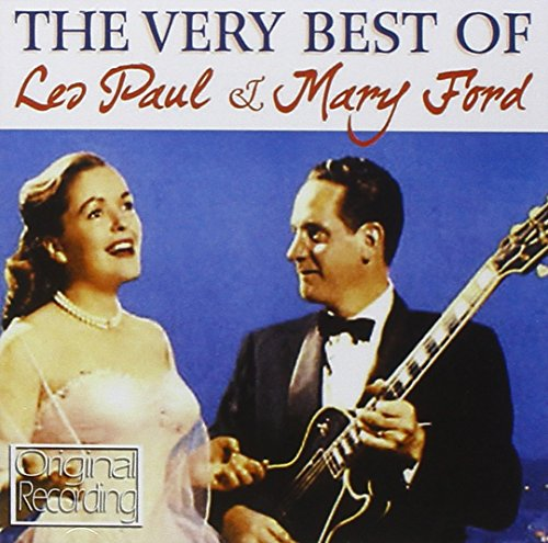 Very Best of Les Paul & Mary Ford - Les Paul & Mary Ford