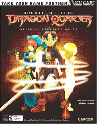 Breath of Fire: Dragon Quarter Official Strategy Guide (Official Strategy Guides)