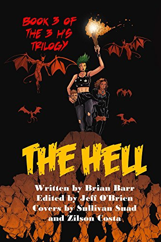 The Hell: Book 3 of the 3 H's Trilogy
