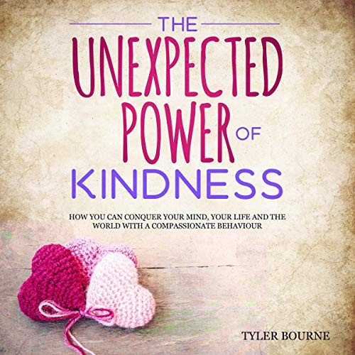 The Unexpected Pоwеr of Kindness cover art