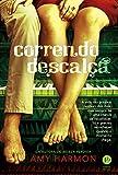 Correndo descalça (Portuguese Edition)