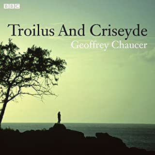 Troilus and Criseyde (Dramatised) cover art