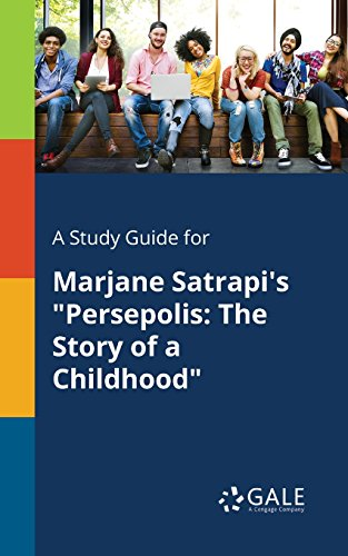 """A Study Guide for Marjane Satrapi's """"Persepolis: The Story of a Childhood"""" (Literary Themes for Students: War and Peace) (English Edition)"""
