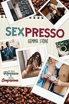 Sexpresso by [Gemma Stone]