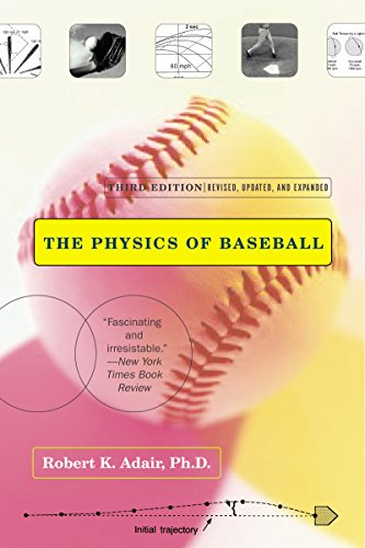 The Physics of Baseball: Third Edition, Revised, Updated, and Expanded (English Edition)