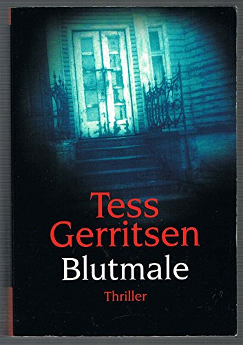 Blutmale: der 6. Fall für Rizzoli & Isles von Tess Gerritsen (2008) Taschenbuch