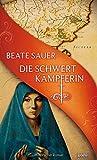 Beate Sauer: Die Schwertkämpferin