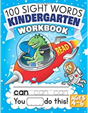100 Sight Words Kindergarten Workbook Ages 4-6: A Learn to Read and Write Adventure Activity Book for Kids with Trucks & Dinosaurs: Includes Flash Cards!