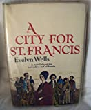 A city for St. Francis