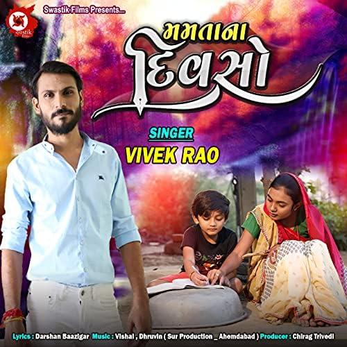 Vivek Rao feat. Vishal Modi & Dhruvin Mevada