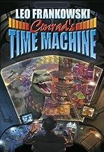 Conrad's Time Machine (Cross-Time Engineer)