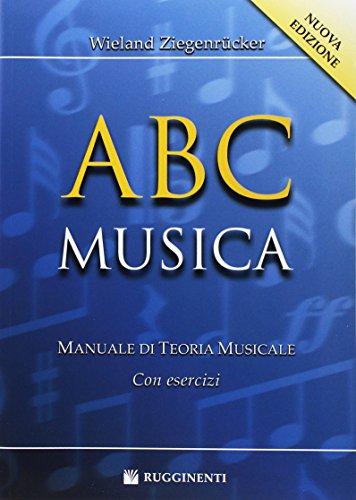 ABC musica. Manuale di teoria musicale. Con esercizi