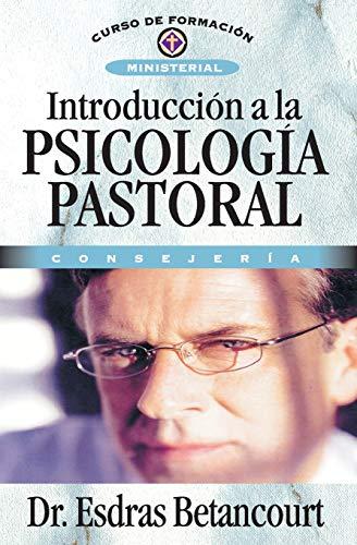 Introducción a la psicología pastoral: Consejería (Spanish Edition)