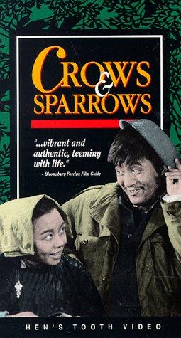 Crows & Sparrows [VHS]