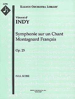 Symphonie sur un Chant Montagnard Français, Op.25: Full Score [A1596]