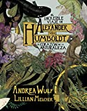 El increíble viaje de Alexander von Humboldt al corazón de la naturaleza (Random Cómics)