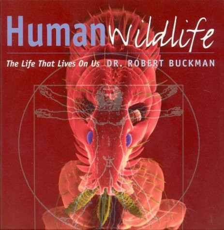 Human Wildlife (The Life that Lives On Us)の詳細を見る