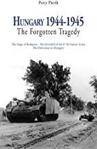 Hungary 1944 - 1945: The Forgotten Tragedy (Aspekt non-fiction)