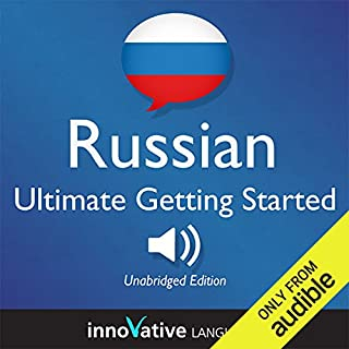 Learn Russian: Ultimate Getting Started with Russian Box Set, Lessons 1-55     Beginner Russian #8              By:                                                                                                                                 Innovative Language Learning                               Narrated by:                                                                                                                                 RussianPod101.com                      Length: 12 hrs and 20 mins     3 ratings     Overall 4.0