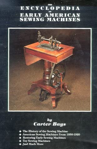 Encyclopedia of Early American Sewing Machines product image