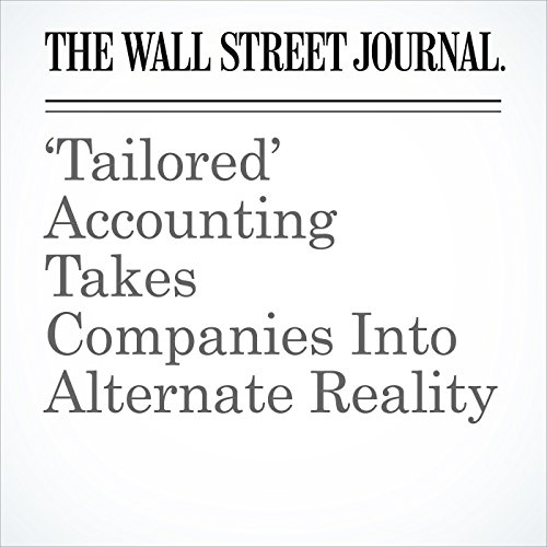 'Tailored' Accounting Takes Companies Into Alternate Reality copertina