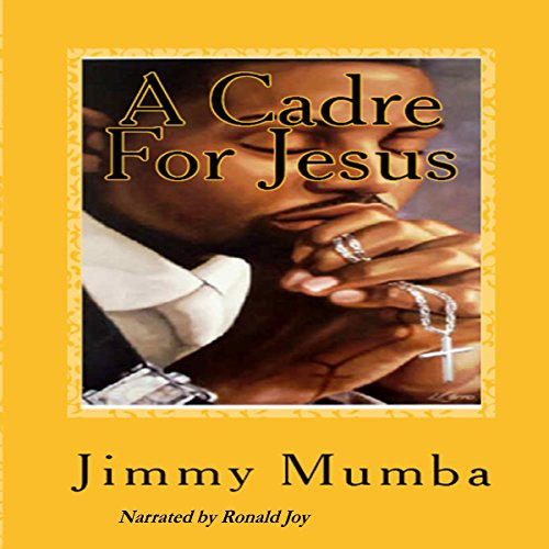 A Cadre for Jesus audiobook cover art