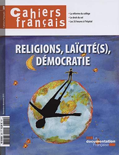 Religions, laïcité(s), démocratie (Cahiers français n°389)