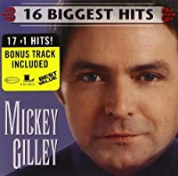 Mickey Gilley: 16 Biggest Hits by Mickey Gilley (2003-03-11)