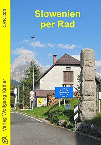 Slowenien per Rad (Cyklos-Fahrrad-Reiseführer)