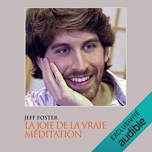 Couverture de La joie de la vraie méditation
