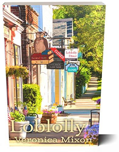 Loblolly: A Novel by [Veronica Mixon]