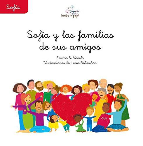 SOFIA Y LAS FAMILIAS DE SUS AMIGAS