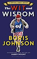 The Wit and Wisdom of Boris Johnson: 10 Downing Street Edition