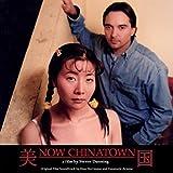 Now Chinatown (Original Film Soundtrack)